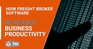 2. How Freight Broker Software Increases Business Productivity