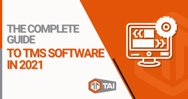 0. The Complete Guide to TMS Software in 2021