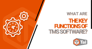 What Are the Key Functions of TMS Software