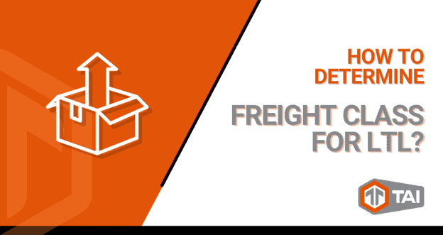 How to Determine Freight Class for LTL
