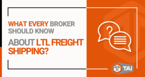 What Every Broker Should Know About LTL Freight Shipping
