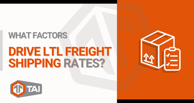 What Factors Drive LTL Freight Shipping Rates